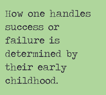 Early Childhood Quotes - The most important period of life