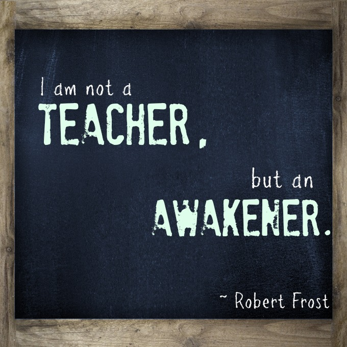 Inspirational Quotes For Teachers: Teaching From Their Own Heart