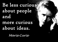Marie Curie Quotes:  Life is not easy for any for us
