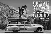 19 Ansel Adams quotes - An American Fine Art Photographer Most Famous