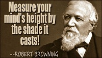 Robert Browning Quotes ( Husband Of Elizabeth Barrett Browning)