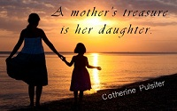Mother Daughter Quotes - Beautiful Mother Daughter Relationship Quotes