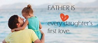 Father Daughter Quotes: A girl's first true love is her father