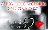 Have A Good Day Quotes For Him | Good Morning Quotes