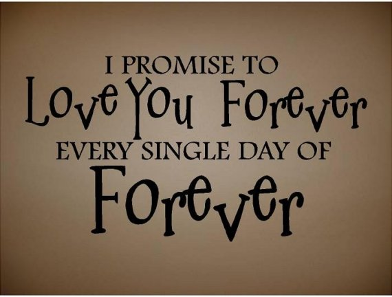 I Promise To Love You Forever Quotes