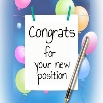 Congratulations On Your New Position Quotes - New Job Sayings
