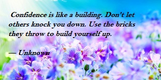 Inspirational Quotes To Building Your Confidence