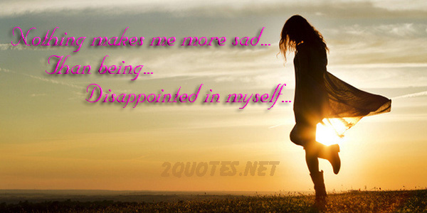 Disappointed In Myself Quotes And Sayings