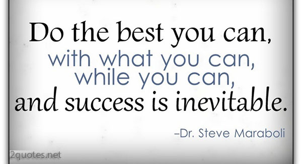 Be The Best You Can Be Quotes And Sayings