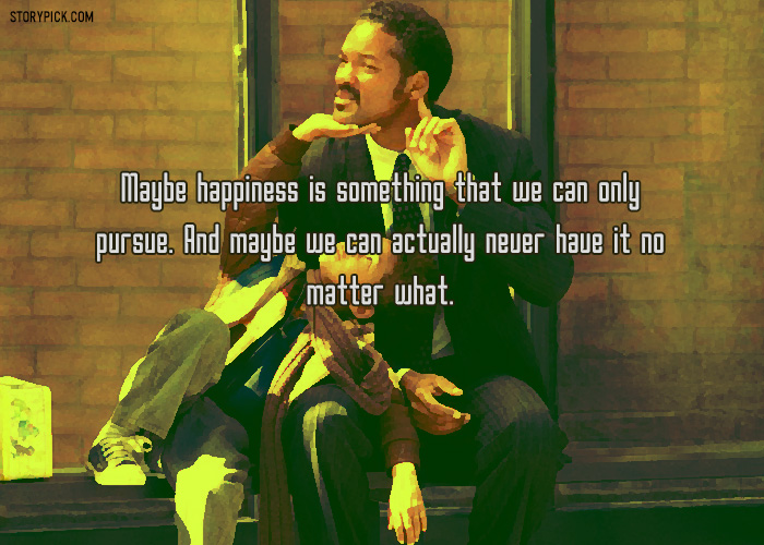 Quotes From 'The Pursuit Of Happyness' That Will Remind You To Never Give Up