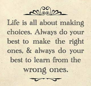 quotes about choices in life
