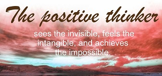 The positive thinker