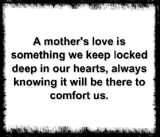 A Mothers Love Quotes Alluring A Mother's Love Is Like Nothing Else In The World The Best Mom Quotes