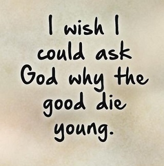 Young Death Quotes And Saying Dying Young Quotes