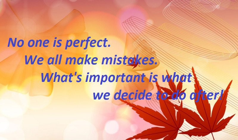 We all make mistakes quotes - mistakes in life quotes