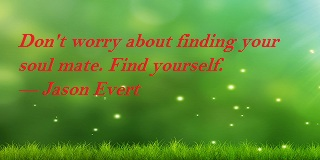 Famous quotes about finding yourself