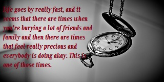 Quotes about time passing too fast