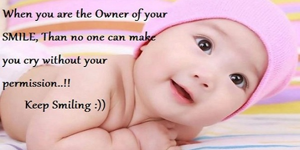 Cute And Baby Smile Quotes - Smile Of Baby Is Our Happyness