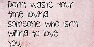 don t waste your time on someone quotes