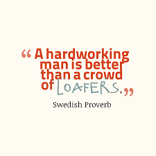 Hard Working Man Quotes | The best quotes about Good Men